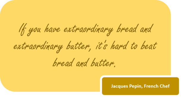 Butter Quote Jacques Pepin